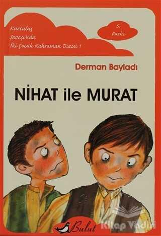 Bulut Yayınları - Nihat ile Murat