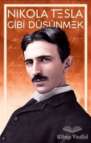 Güney Kitap - Nikola Tesla Gibi Düşünmek
