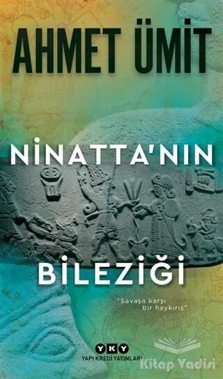 Yapı Kredi Yayınları - Ninatta'nın Bileziği