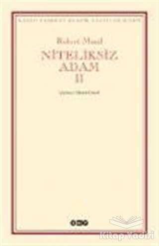 Yapı Kredi Yayınları - Niteliksiz Adam 2