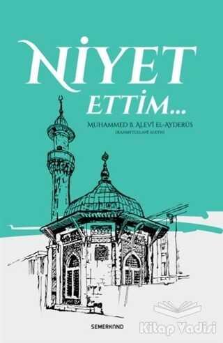 Semerkand Yayınları - Niyet Ettim