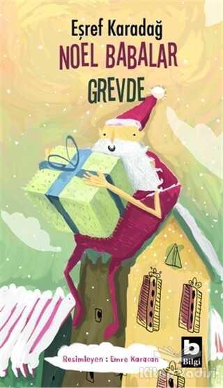 Bilgi Yayınevi - Noel Babalar Grevde