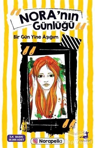 Olimpos Yayınları - Nora'nın Günlüğü: Bir Gün Yine Aşığım