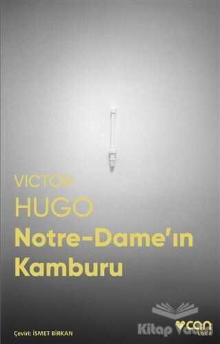 Can Yayınları - Notre-Dame'ın Kamburu (Fotoğraflı Klasikler)