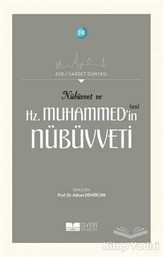 Siyer Yayınları - Nübüvvet ve Hz. Muhammed'in (SAS) Nübüvveti