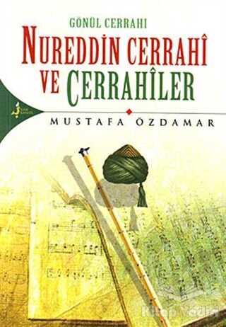 Kırk Kandil Yayınları - Nureddin Cerrahi ve Cerrahiler