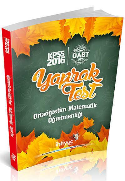 İhtiyaç Yayıncılık - 2016 KPSS ÖABT Ortaöğretim Matematik Öğretmenliği Çek Kopart Yaprak Test