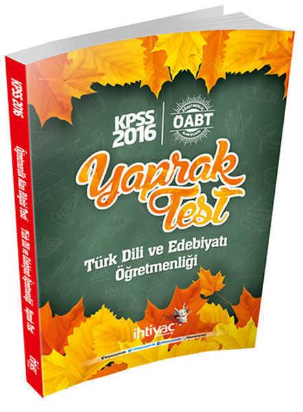 İhtiyaç Yayıncılık - 2016 KPSS ÖABT Türk Dili ve Edebiyatı Öğretmenliği Çek Kopart Yaprak Test