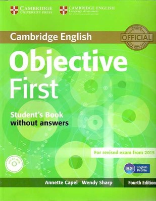 Cambridge University Press - Objective FirstStudent's Book without answers with CDROM
