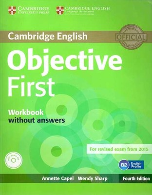 Cambridge University Press - Objective FirstWorkbook without answers with Audio CD