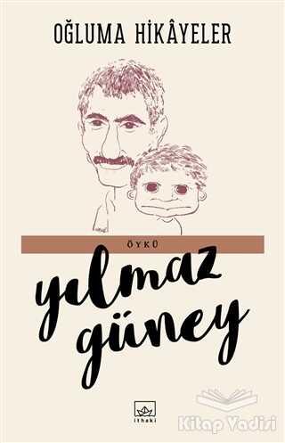 İthaki Yayınları - Oğluma Hikayeler