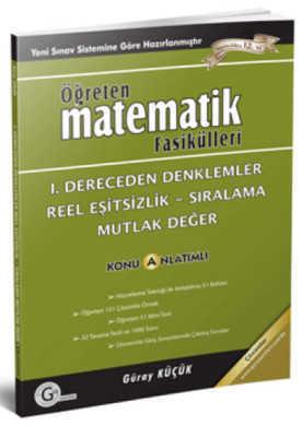 Gür Yayınları - Öğreten Matematik 1.Dereceden Denkl.Reel Eşitsizlik Sır.
