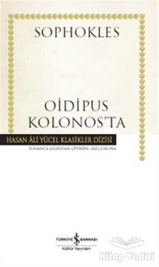 İş Bankası Kültür Yayınları - Oidipus Kolonos'ta