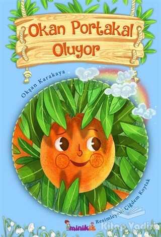 minikİZ - Okan Portakal Oluyor