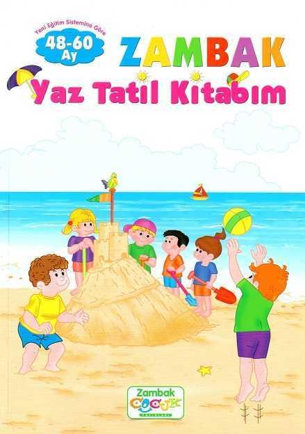 Zambak Yayınları - Okul Öncesi Yaz Tatil Kitabı (48-60 Ay)