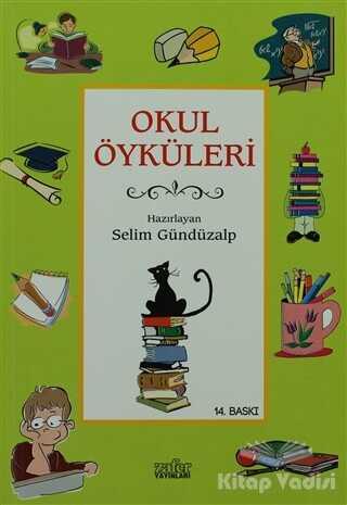 Zafer Yayınları - Okul Öyküleri