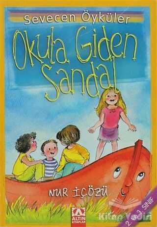 Altın Kitaplar - Çocuk Kitapları - Okula Giden Sandal