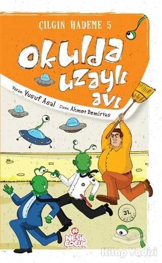 Nesil Çocuk Yayınları - Okulda Uzaylı Avı