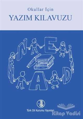 Türk Dil Kurumu Yayınları - Okullar için Yazım Kılavuzu (Mavi-Kırmızı Kapak)