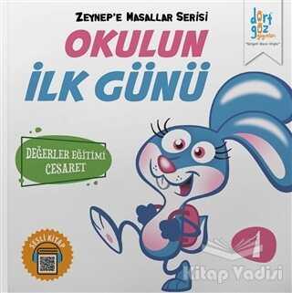 Dörtgöz Yayınları - Okulun İlk Günü - Zeynep'e Masallar Serisi 1