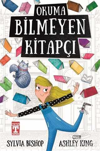 Timaş Çocuk - İlk Gençlik - Okuma Bilmeyen Kitapçı