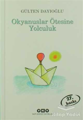 Yapı Kredi Yayınları - Okyanuslar Ötesine Yolculuk