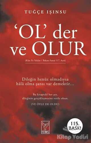 Feniks Yayınları - Ol Der ve Olur