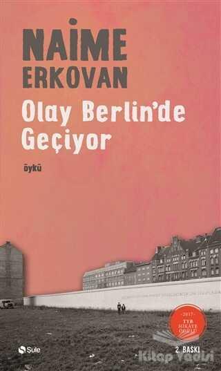 Şule Yayınları - Olay Berlin'de Geçiyor