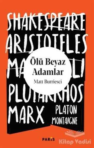 Paris Yayınları - Ölü Beyaz Adamlar