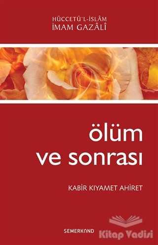 Semerkand Yayınları - Ölüm ve Sonrası