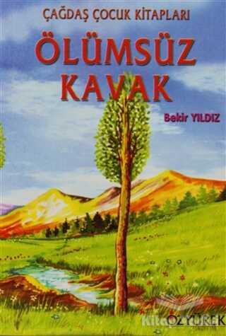 Özyürek Yayınları - Ölümsüz Kavak