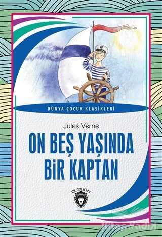 Dorlion Yayınevi - On Beş Yaşında Bir Kaptan