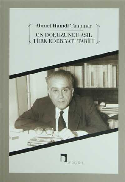 Dergah Yayınları - On Dokuzuncu Asır Türk Edebiyatı Tarihi