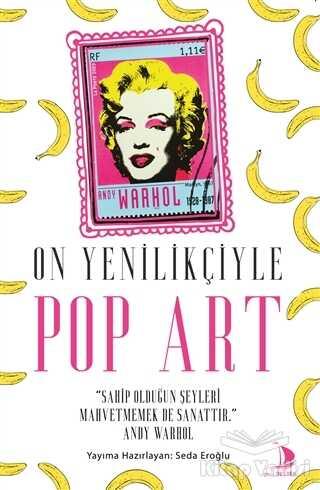 Destek Yayınları - On Yenilikçiyle Pop Art