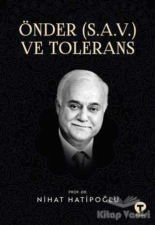 Turkuvaz Kitap - Önder (S.A.V.) ve Tolerans