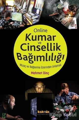 Kaknüs Yayınları - Online Kumar ve Cinsellik Bağımlılığı