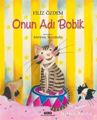 Yapı Kredi Yayınları - Onun Adı Bobik