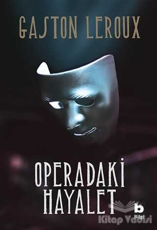 Bilgi Yayınevi - Operadaki Hayalet