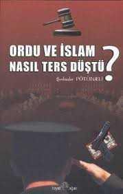 Hayat Ağacı Yayınları - Ordu Ve İslam Nasıl Ters Düştü -1 /Ş.Pötürgeli