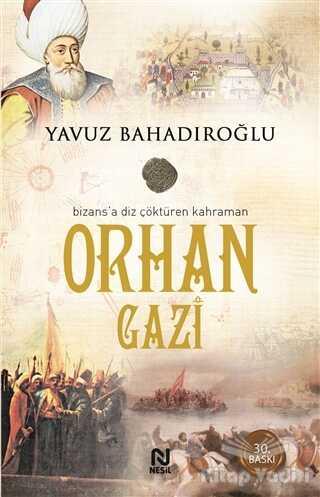 Nesil Yayınları - Orhan Gazi