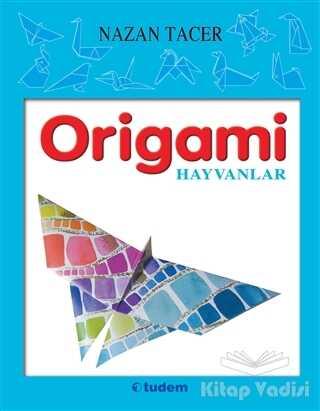 Tudem Yayınları - Origami - Hayvanlar