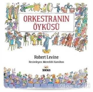 Sıfıraltı Yayıncılık - Orkestranın Öyküsü