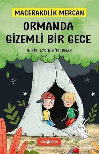 Genç Hayat - Ormanda Gizemli Bir Gece - Macerakolik Mercan 1