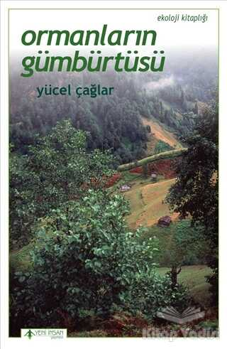 Yeni İnsan Yayınları - Ormanların Gümbürtüsü