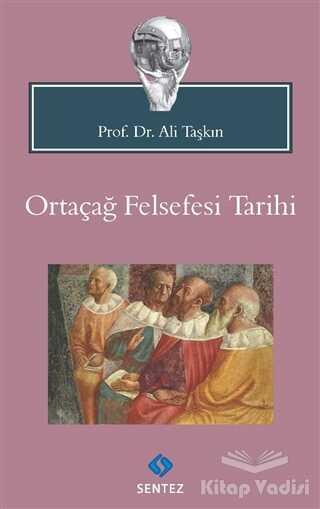 Sentez Yayınları - Ortaçağ Felsefesi Tarihi