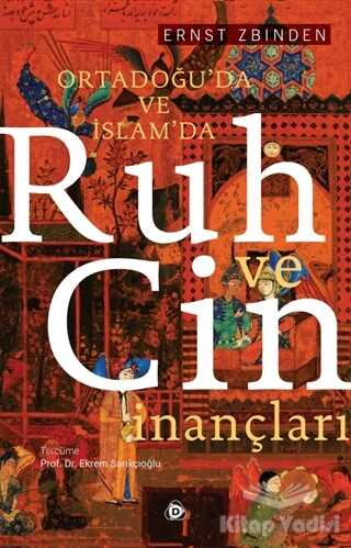 Düşün Yayıncılık - Ortadoğu'da ve İslam'da Ruh ve Cin İnançları