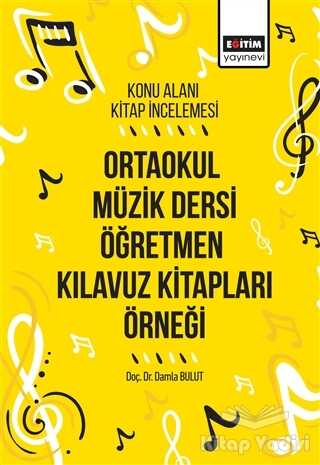 Eğitim Yayınevi - Ders Kitapları - Ortaokul Müzik Dersi Öğretmen Kılavuz Kitapları Örneği