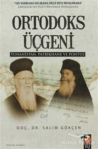 IQ Kültür Sanat Yayıncılık - Ortodoks Üçgeni