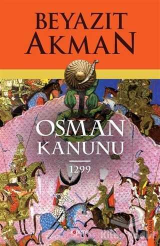 Kopernik Kitap - Osman Kanunu 1299