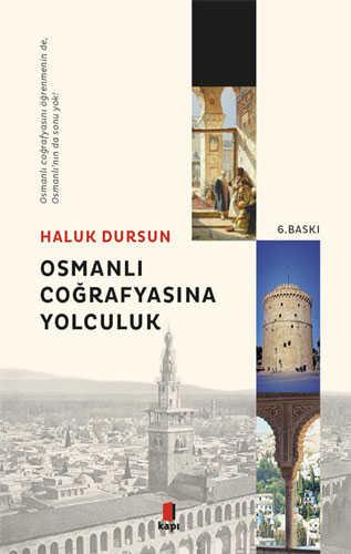 Kapı Yayınları - Osmanlı Coğrafyasına Yolculuk